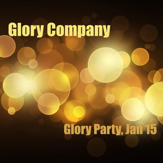 Glory Party Jan 15